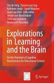 Explorations in Learning and the Brain