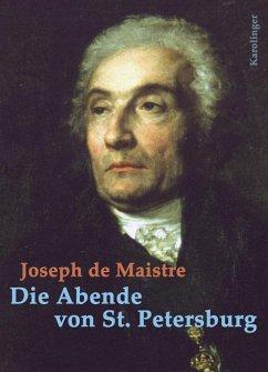 Die Abende von St. Petersburg - Maistre, Joseph de