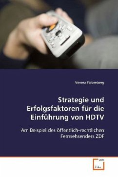 Strategie und Erfolgsfaktoren für die Einführung von HDTV