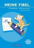 Meine Fibel: Schreiblehrgang in Schulausgangsschrift nach Druckschrift