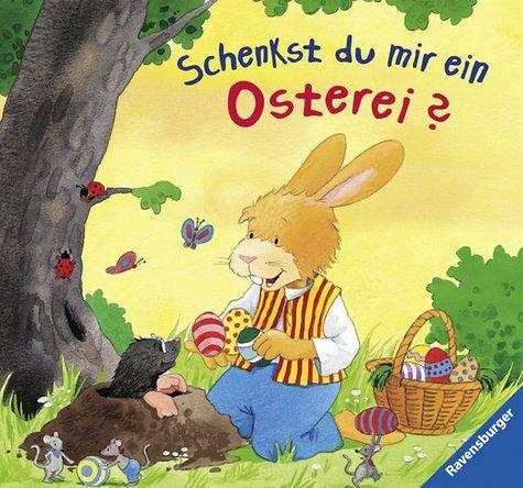 Schenkst du mir ein Osterei? - Siegmund, Sybille; Schuld, Kerstin M.