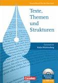 Texte, Themen und Strukturen: Schülerbuch. Gymnasium Baden-Württemberg