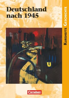 Kurshefte Geschichte: Deutschland nach 1945