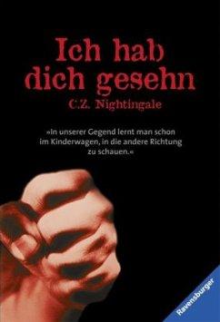 Ich hab dich gesehn von C. Z. Nightingale als Taschenbuch