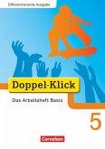 Doppel-Klick - Differenzierende Ausgabe. 5. Schuljahr. Das Arbeitsheft Basis
