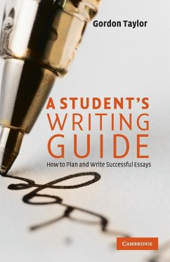 A Student's Writing Guide - Taylor, Gordon (Monash University, Victoria)