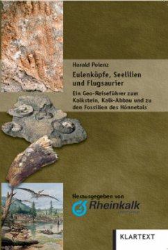 Eulenköpfe, Seelilien und Flugsaurier - Polenz, Harald