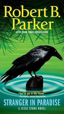 Stranger in Paradise - Parker, Robert B.