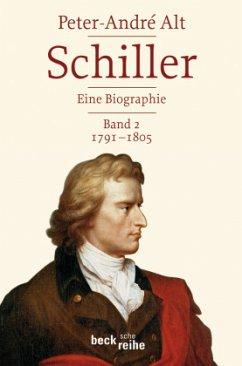 1791-1805 / Schiller Bd.2 - Alt, Peter-André