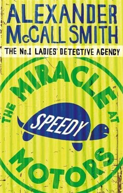 The Miracle at Speedy Motors - Smith, Alexander McCall