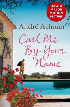 Call Me By Your Name - Aciman, André