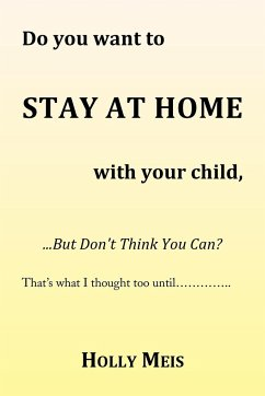 Do You Want to Stay at Home with Your Child...