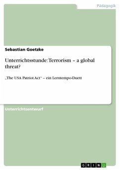 Unterrichtsstunde: Terrorism - a global threat?