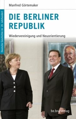 Die Berliner Republik - Görtemaker, Manfred