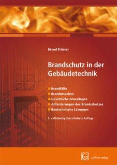 Brandschutz in der Gebäudetechnik - Prümer, Bernd