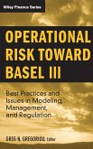 Operational Risk Toward Basel III: Best Practices and Issues in Modeling, Management, and Regulation