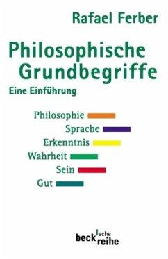 Philosophische Grundbegriffe 1 - Ferber, Rafael
