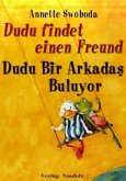 Dudu findet einen Freund\Dudu Bir Arkadas Buluyor