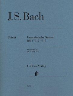 Französische Suiten BWV 812-817, für Klavier