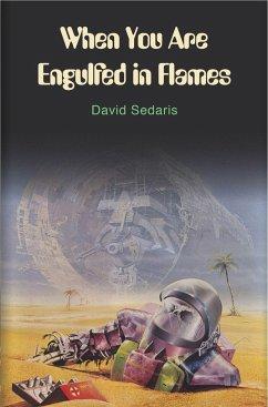 When You are Engulfed in Flames - Sedaris, David