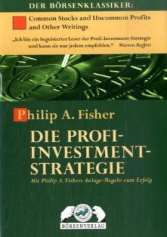 Die Profi-Investment-Strategie - Fisher, Philip A.