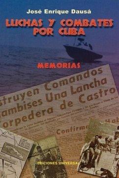 Luchas y Combates Por Cuba