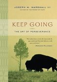 Keep Going: The Art of Perseverance