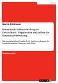 Kommunale Selbstverwaltung in Deutschland - Organisation und Aufbau der Kommunalverwaltung