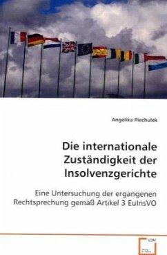 Die internationale Zuständigkeit der Insolvenzgerichte