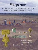 Wasperton - A Roman, British and Anglo-Saxon Community in Central England