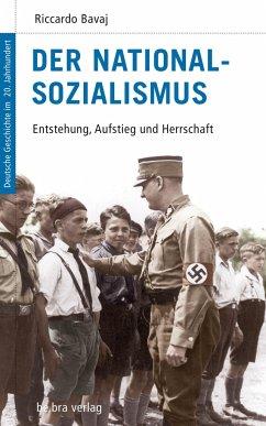 Der Nationalsozialismus - Bavaj, Riccardo