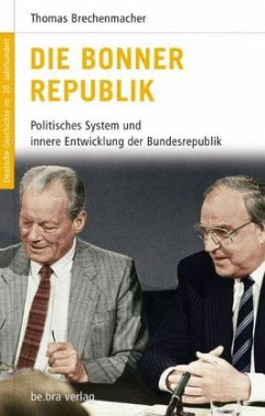 Die Bonner Republik - Brechenmacher, Thomas