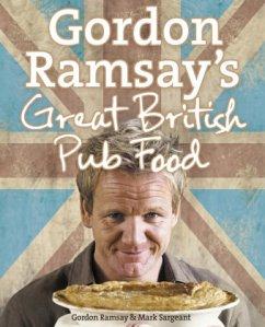 Gordon Ramsay´s Great British Pub Food