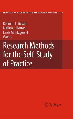 Research Methods for the Self-Study of Practice - Tidwell, Deborah L. / Heston, Melissa L. / Fitzgerald, Linda M. (ed.)