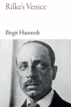 Rilke's Venice - Haustedt, Birgit
