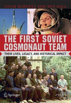 The First Soviet Cosmonaut Team - Burgess, Colin;Hall, Rex