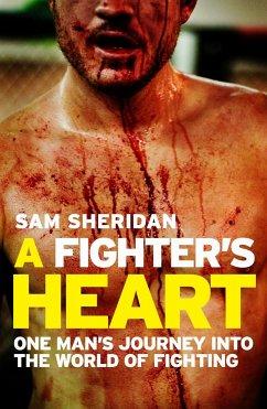 A Fighter's Heart - Sheridan, Sam