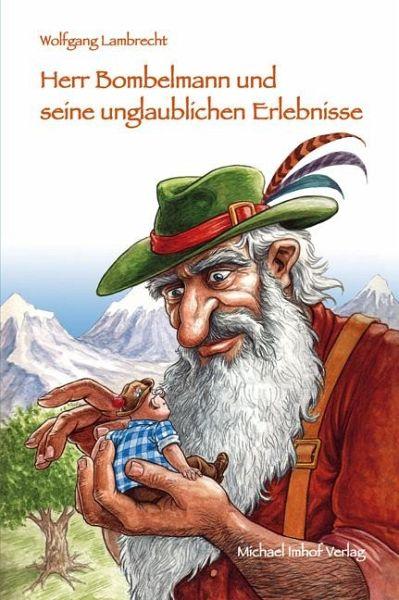 Herr Bombelmann und seine unglaublichen Erlebnisse 4 - Lambrecht, Wolfgang