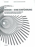 Design - eine Einführung - Entwurf im sozialen, kulturellen und wirtschaftlichen Kontext