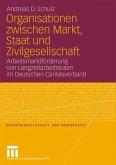 Organisationen zwischen Markt, Staat und Zivilgesellschaft