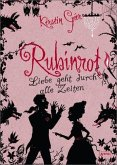 Rubinrot / Liebe geht durch alle Zeiten Bd.1