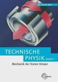 Mechanik der festen Körper. Technische Physik 1