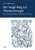 Der lange Weg zur Thoraxchirurgie