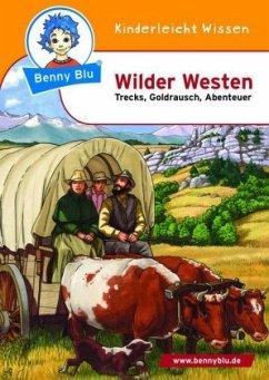 Wilder Westen / Benny Blu Bd.254