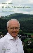 Über den Schaumberg hinaus - Rauber, Helmut