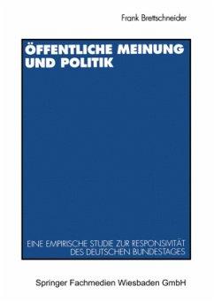 Öffentliche Meinung und Politik - Brettschneider, Frank