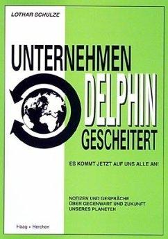 Unternehmen DELPHIN gescheitert
