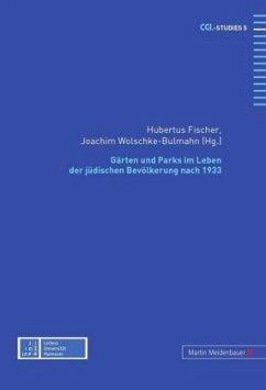 Gärten und Parks im Leben der jüdischen Bevölkerung nach 1933