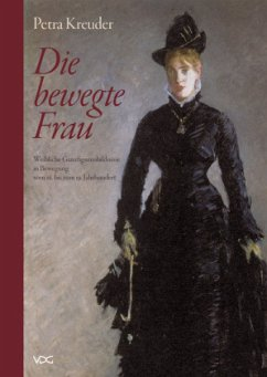Die bewegte Frau - Kreuder, Petra