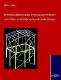 Brandschutztechnische Bemessungsverfahren von Stahl- und Stahlverbundkonstruktionen